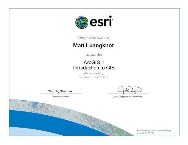Arcgis I Introduction To Gis Certificate 07 31 2015