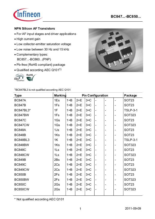2011-09-091 BC847...-BC850... NPN Silicon AF Transistors • For AF input stages and driver applications • High current gain...
