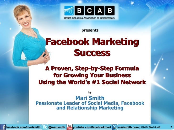 Facebook Marketing Success A Proven, Step-by-Step Formula for Growing Your Business Using the World's #1 Social Network