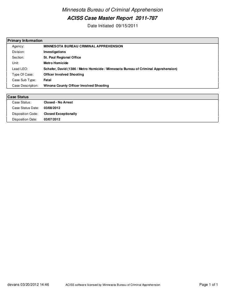 Minnesota Bureau of Criminal Apprehension                                       ACISS Case Master Report 2011-787         ...