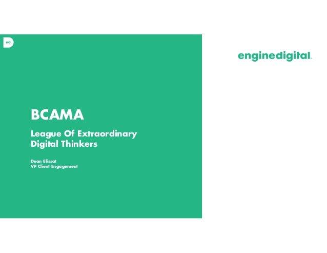 BCAMA League Of Extraordinary Digital Thinkers Dean Elissat VP Client Engagement