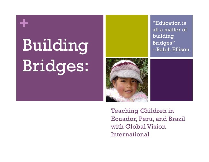 """+                        """"Education is                         all a matter of                         buildingBuilding   ..."""