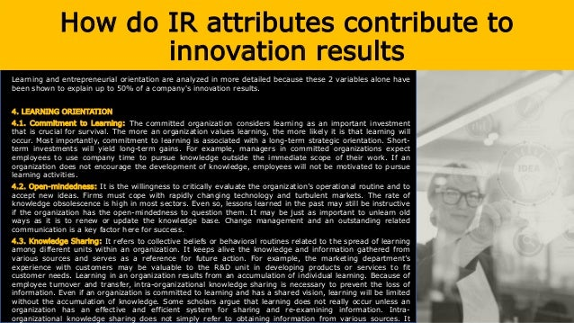 How do IR attributes contribute to innovation results 5. ENTREPRENEURIAL ORIENTATION 5.1. Autonomy: Research shows that al...