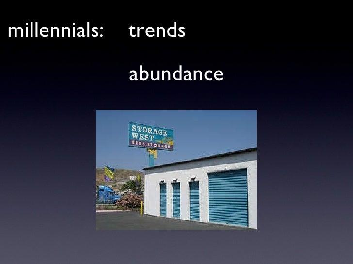 millennials:  trends abundance