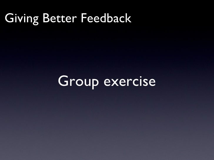 Giving Better Feedback Group exercise