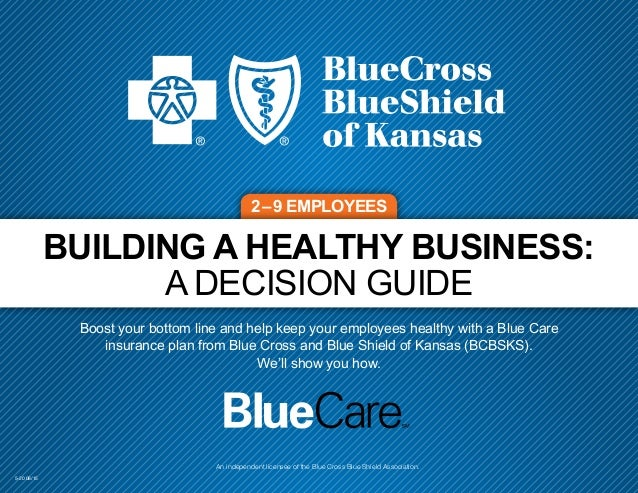 BCBSKS Small Group Health Insurance Decision Guide
