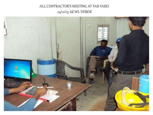 ALL CONTRACTOR'S MEETING AT FAB YARD. 24/10/15 UCWL DEBOK