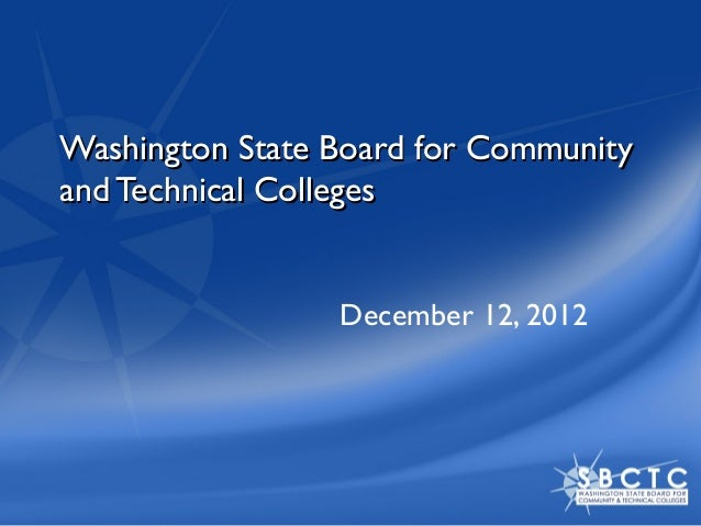 Washington State Board for Communityand Technical Colleges                 December 12, 2012