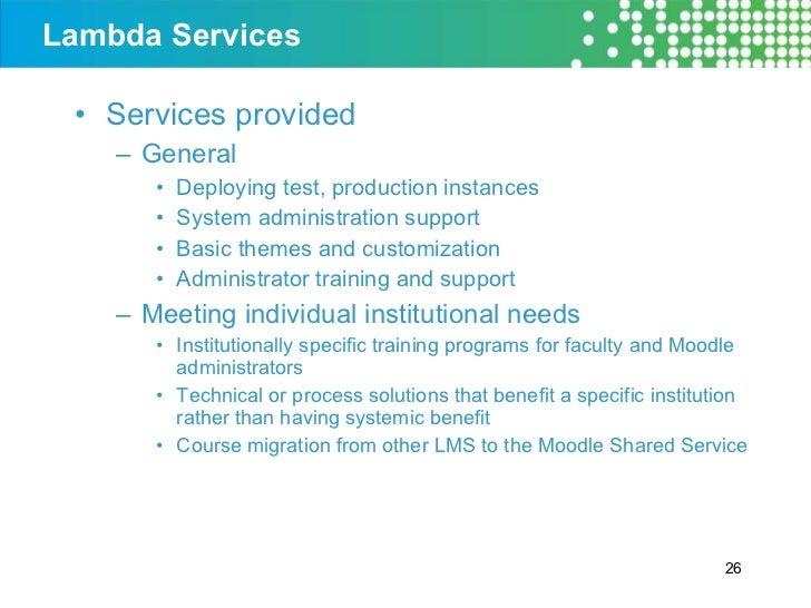 Lambda Services <ul><li>Services provided </li></ul><ul><ul><li>General </li></ul></ul><ul><ul><ul><li>Deploying test, pro...