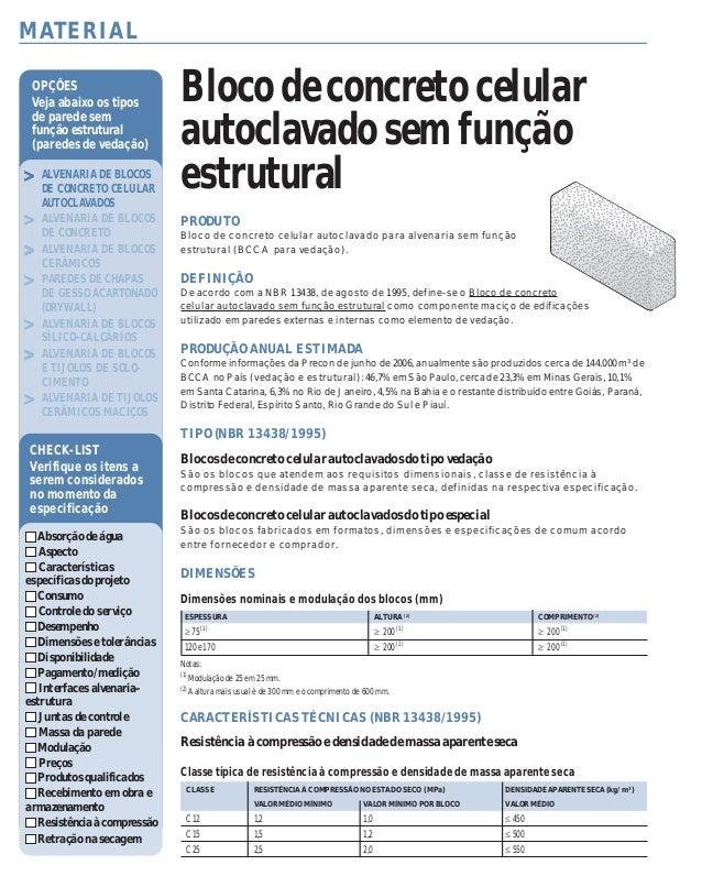 ALTERNATIVAS TECNOLÓGICAS>>>>> 70 – GUIA DA CONSTRUÇÃO – CONSTRUÇÃO MERCADO 67 – FEVEREIRO 2007 >>>>> ALVENARIA DE BLOCOS ...