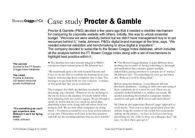 proctor and gamble scope case analysis Procter and gamble maintains a strong focus on its market share, as this is a key factor for success in the consumer staples sector in which they compete in  each firm must compete for market share and viability of.