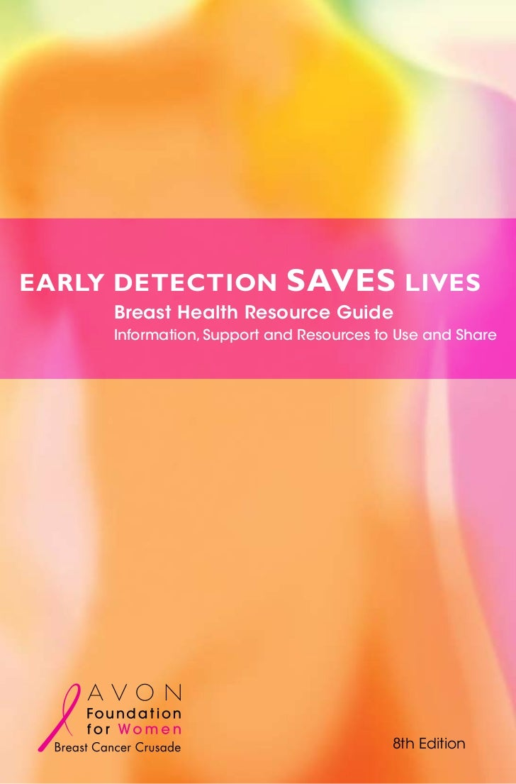 Early detection             saves lives     Breast Health Resource Guide     Information, Support and Resources to Use and...