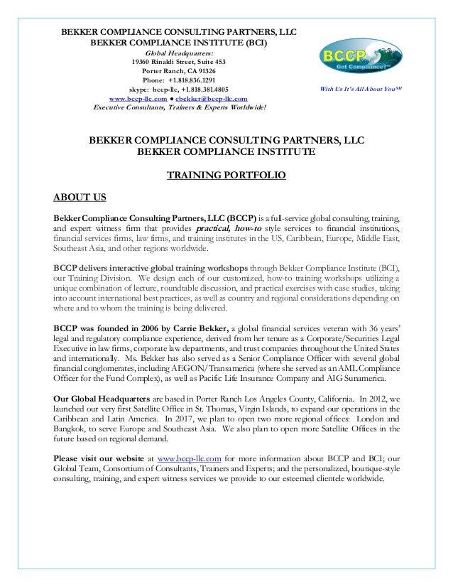 BEKKER COMPLIANCE CONSULTING PARTNERS, LLC BEKKER COMPLIANCE INSTITUTE (BCI) Global Headquarters: 19360 Rinaldi Street, Su...