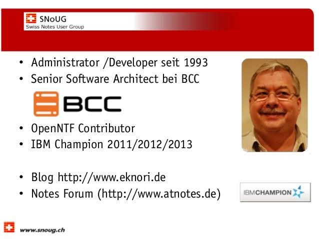 XPages: Performance-Optimierung  - Ulrich Krause (eknori) SNoUG 2013 Slide 2