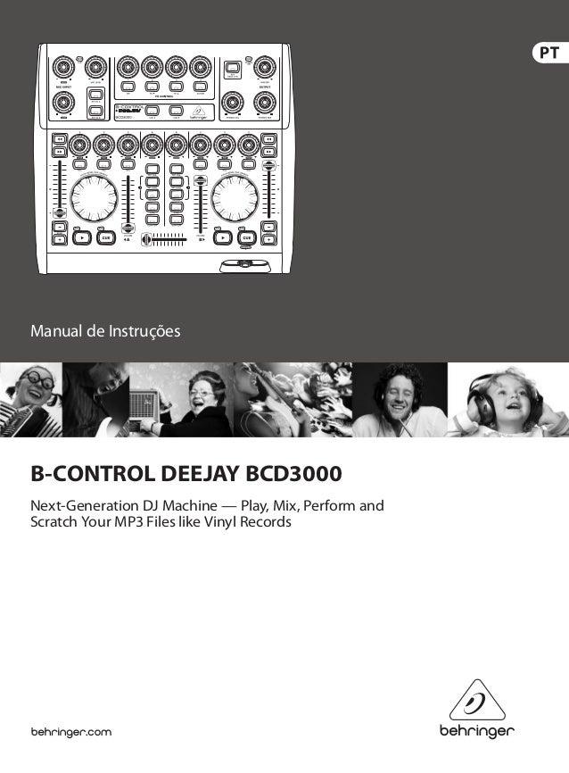 Manual de Instruções B-CONTROL DEEJAY BCD3000 Next-Generation DJ Machine — Play, Mix, Perform and Scratch Your MP3 Files l...