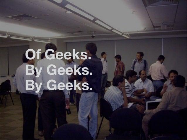 Of Geeks.By Geeks.By Geeks.