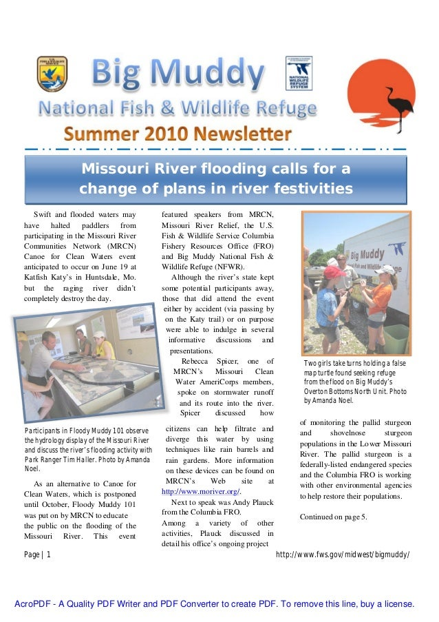 Page | 1 http://www.fws.gov/midwest/bigmuddy/ Swift and flooded waters may have halted paddlers from participating in the ...