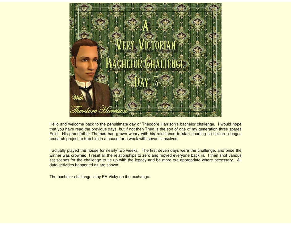 Hello and welcome back to the penultimate day of Theodore Harrison's bachelor challenge. I would hope that you have read t...