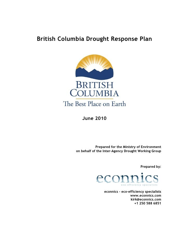 British Columbia Drought Response Plan               June 2010                        Prepared for the Ministry of Environ...