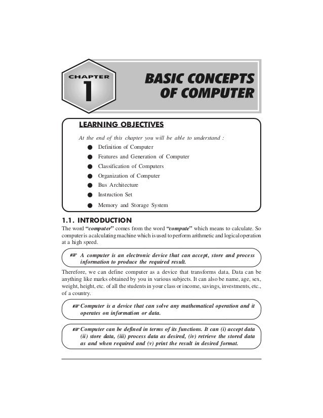 """BASIC CONCEPTS OF COMPUTER 1-1 1.1. INTRODUCTION The word """"computer"""" comes from the word """"compute"""" which means to calculat..."""