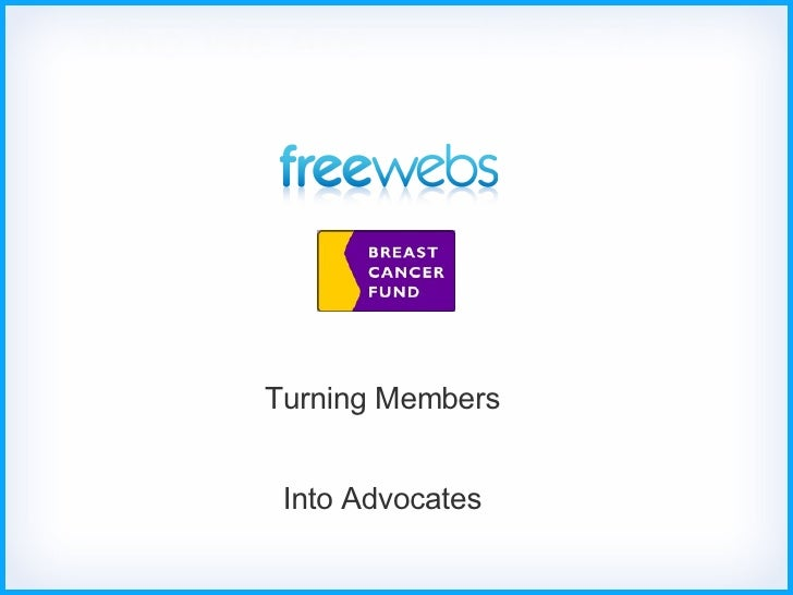 Turning Members  Into Advocates