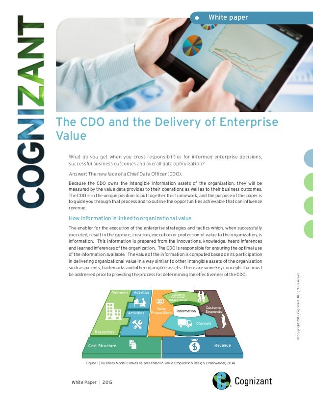 ©Copyright2015,Cognizant.Allrightsreserved. The CDO and the Delivery of Enterprise Value What do you get when you cross re...