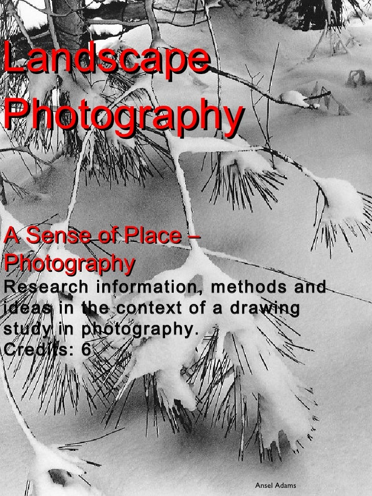 Landscape Photography A Sense of Place – Photography Research information, methods and ideas in the context of a drawing s...