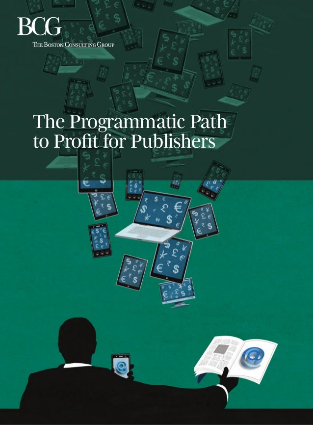 The Programmatic Path to Profit for Publishers