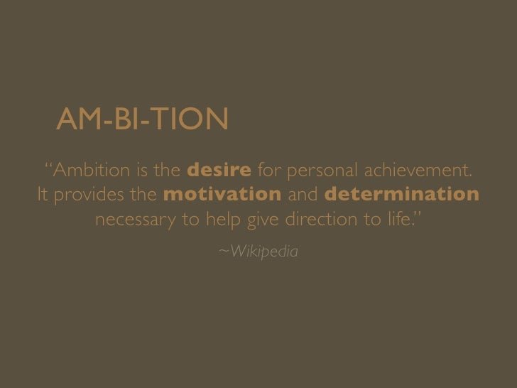 The importance of being ambitious