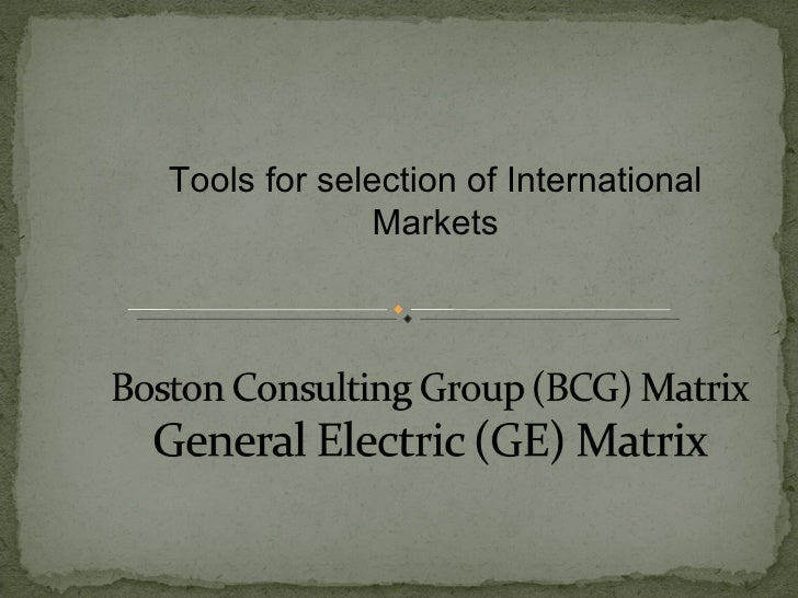 Tools for selection of International Markets