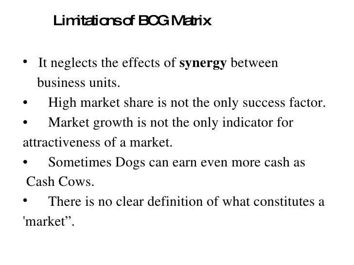 disadvantages of bcg matrix Benefits and limitations of the bcg-matrix what is the bcg-matrix and what are  the main benefits and limitations of the growth-share matrix.