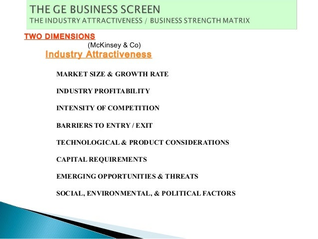 a 9 cell industry attractiveness business strength matrix A 9-cell industry attractiveness/business strength matrix displaying p&g and gillette's business units fraikin mainly offers long-term leasing (2 to 7 years) of commercial and industrial vehicles as well as short-term rental solutions (1 day to 12 months), fl eet management and vehicle maintenance solutions.