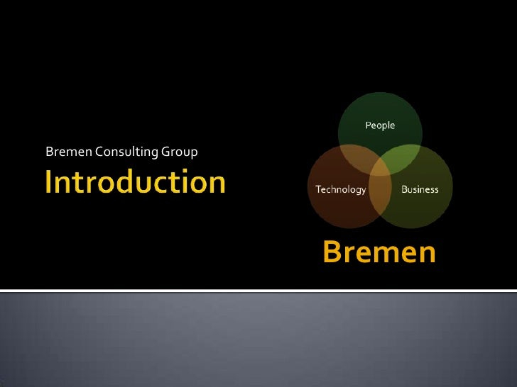 Introduction<br />Bremen Consulting Group<br />
