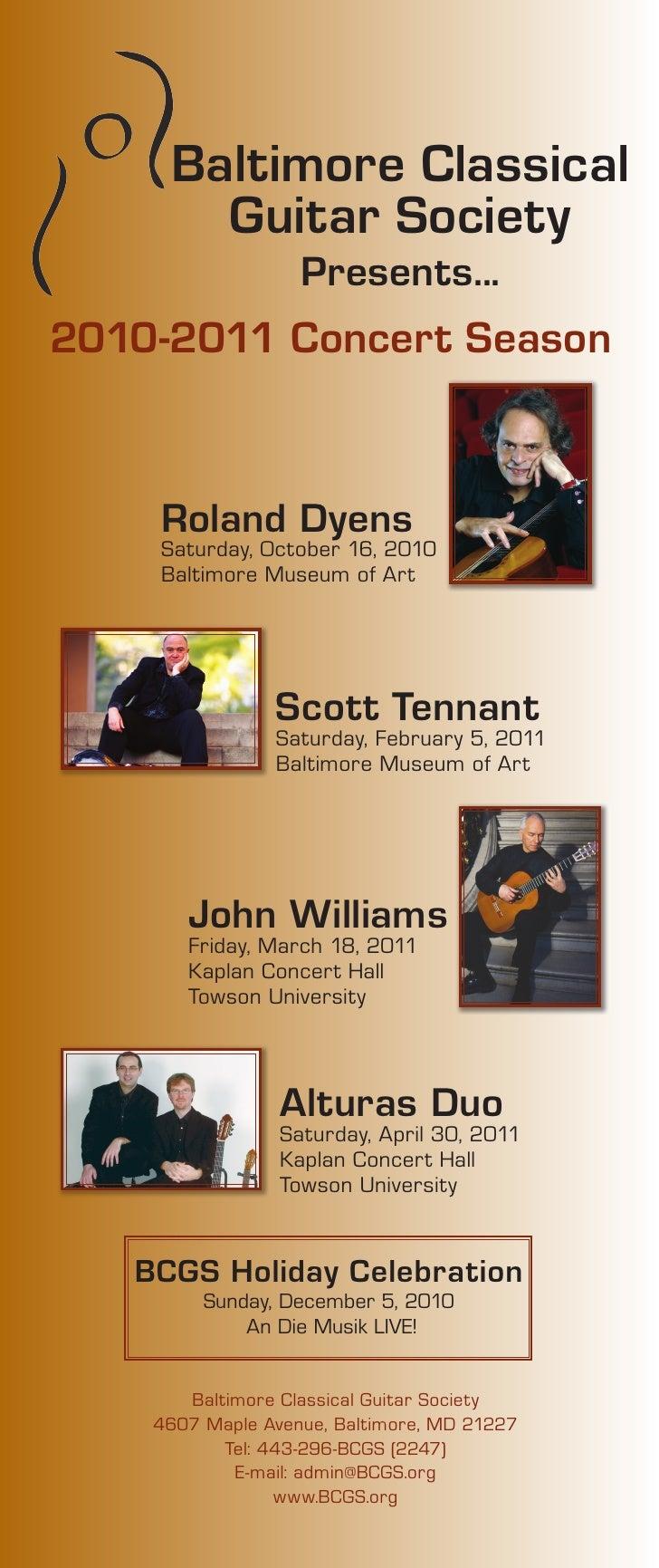 Baltimore Classical        Guitar Society                    Presents... 2010-2011 Concert Season       Roland Dyens     S...