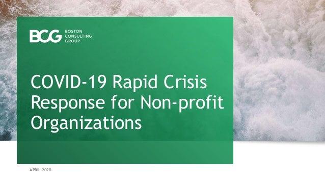 APRIL 2020 COVID-19 Rapid Crisis Response for Non-profit Organizations