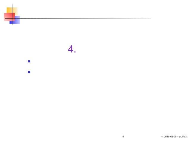 4. 課題の意味 課題の整理 再訪 ワンネスの罠 再訪 ブロックチェーン連続講義 第 5 回「分散システムのリテラシー」 — 2016-03-25 – p.27/31