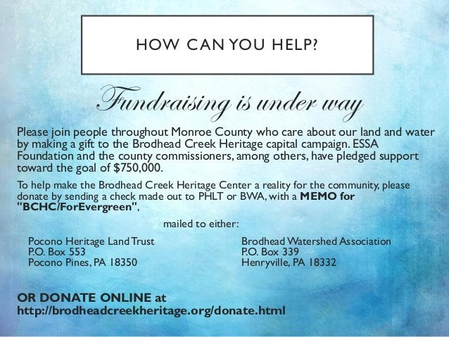 HOW CAN YOU HELP? Fundraising is under way Please join people throughout Monroe County who care about our land and water b...