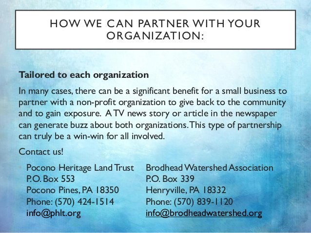 HOW WE CAN PARTNER WITH YOUR ORGANIZATION: Tailored to each organization In many cases, there can be a significant benefit...