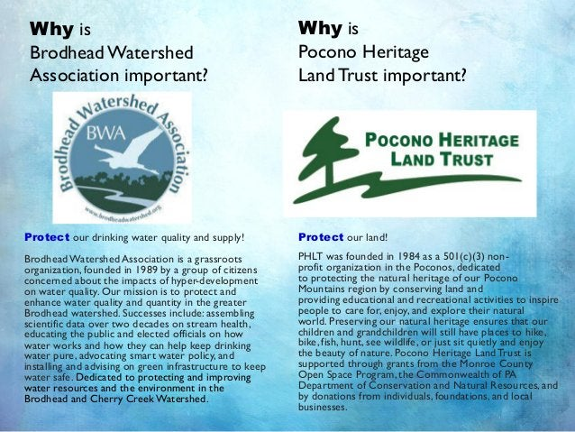 Protect our drinking water quality and supply! Brodhead Watershed Association is a grassroots organization, founded in 198...