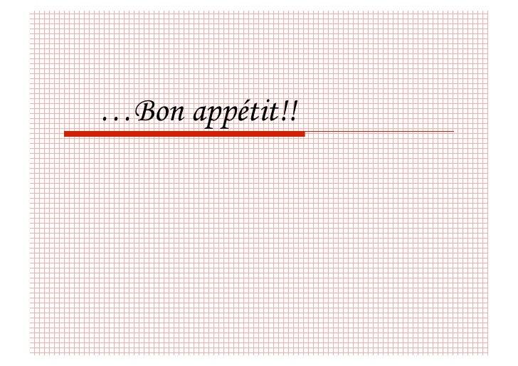 …Bon appétit!!