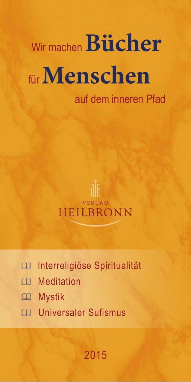 Wir machen Bücher für Menschen auf dem inneren Pfad  Interreligiöse Spiritualität  Meditation  Mystik  Universaler Suf...