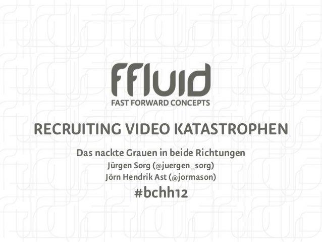 RECRUITING VIDEO KATASTROPHEN    Das nackte Grauen in beide Richtungen           Jürgen Sorg (@juergen_sorg)          Jörn...