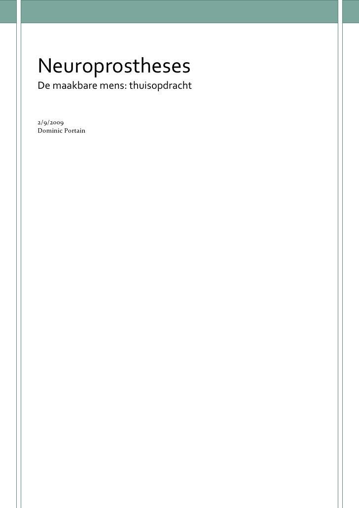 Neuroprostheses De maakbare mens: thuisopdracht   2/9/2009 Dominic Portain