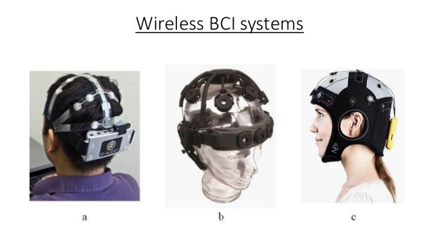 Conclusion As BCI technology further advances, brain tissue may one day give way to implanted silicon chips thereby creati...