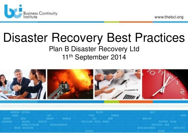 Disaster Recovery Best Practices  Plan B Disaster Recovery Ltd  11th September 2014