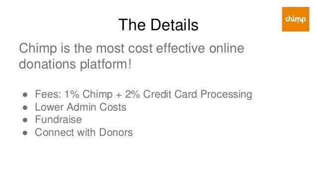 Learn More blog.chimp.net chimp.net/charities peergiving.com @wearechimp recharity.ca