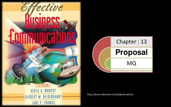Chapter : 13                        Proposal                                   MQhttp://www.slideshare.net/Subjectmaterial