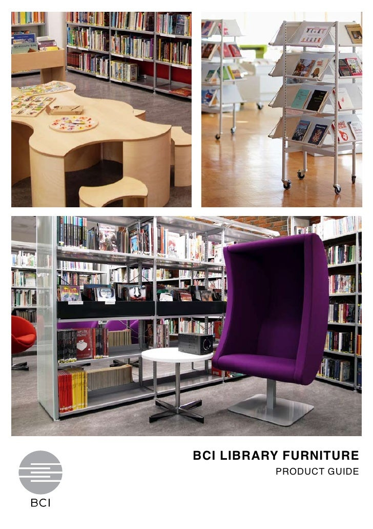 BCI LIBRARY FURNITURE          PRODUCT GUIDE