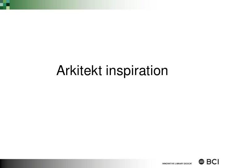 Arkitekt inspiration