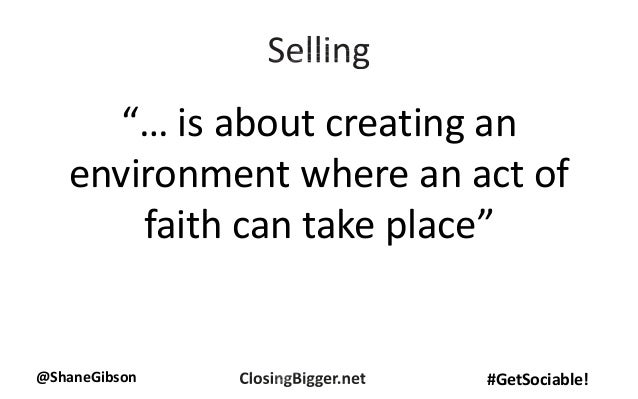 """@ShaneGibson #GetSociable! """"… is about creating an environment where an act of faith can take place"""""""